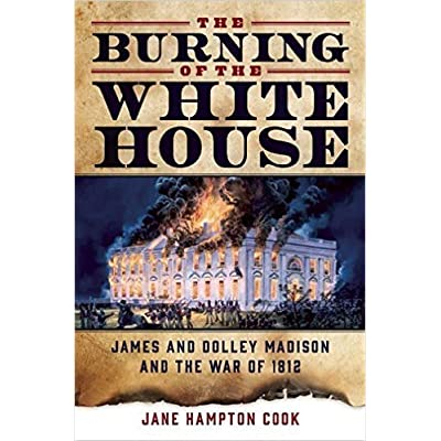 Dolley Madison Quotes | The Burning Of The White House James And Dolley Madison And The War