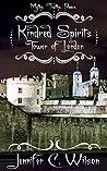 Kindred Spirits: Tower of London (Kindred Spirits, #1)