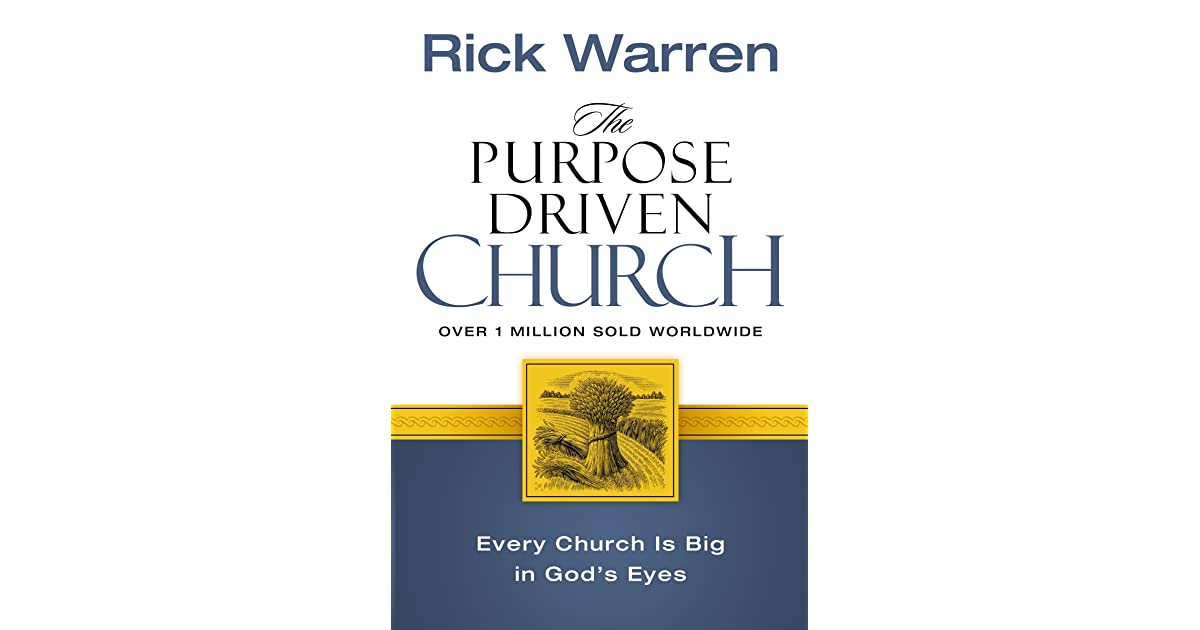 """the purpose driven church critical book """"the purpose driven® church has brought focus and direction to more pastors  and church leaders than you can count what a gift""""—john ortberg, bestselling."""