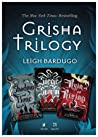 The Grisha Trilogy (The Shadow and Bone Trilogy, #1-3)