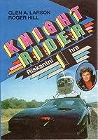 Riskantní hra (Knight Rider #1)