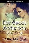Her Sweet Seduction
