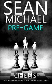 Pre-Game (Chess, #7)