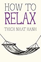 How to Relax (Mindful Essentials)
