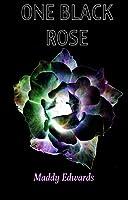 One Black Rose