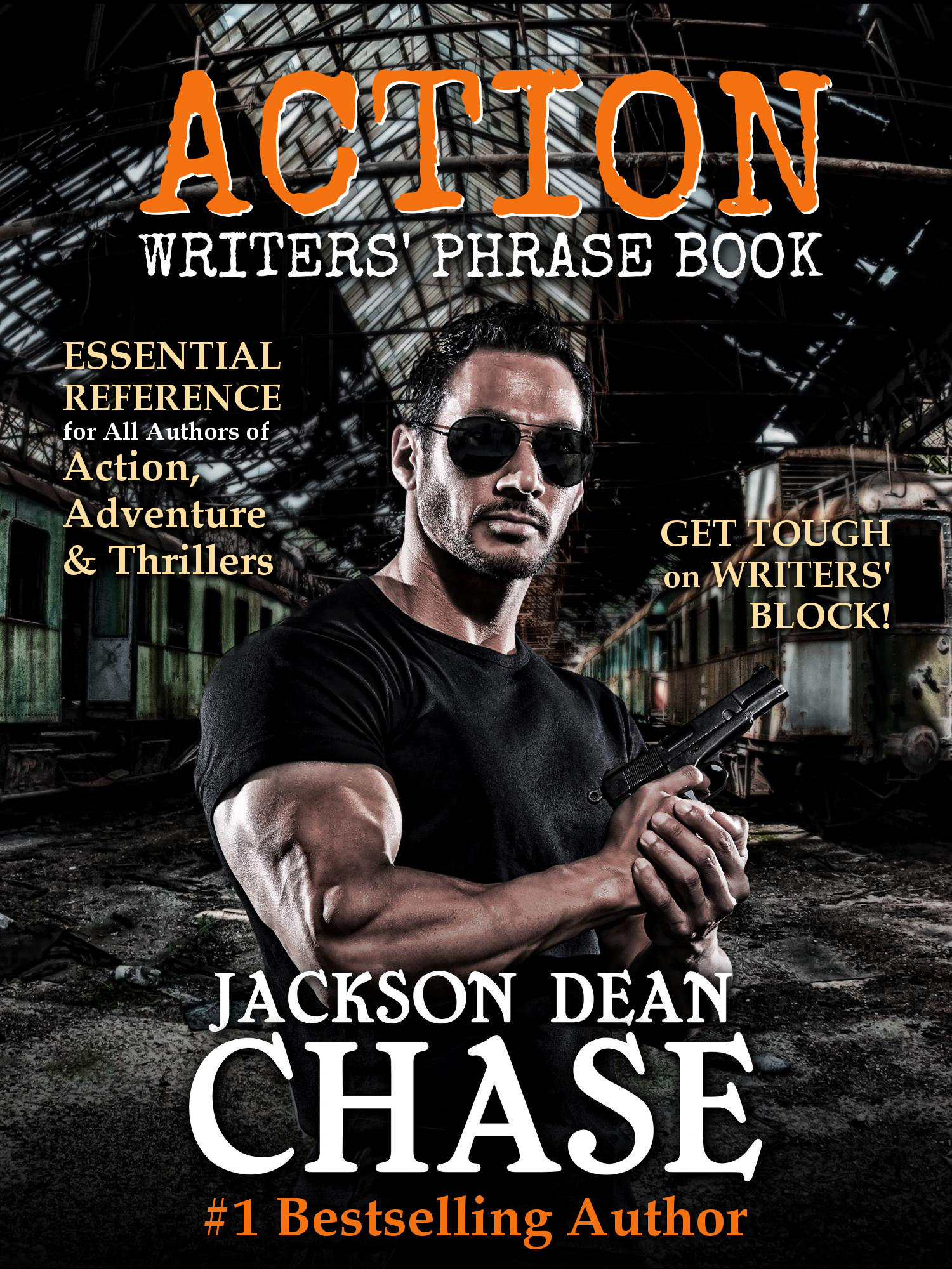 Action Writers Phrase Book  by  Jackson Dean Chase