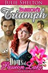 Passion's Triumph (The Doms of Passion Lake, #4)