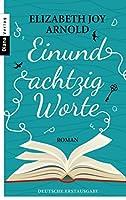 Einundachtzig Worte: Roman