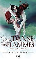 La danse des flammes (La danse des ombres #2)