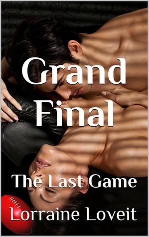 Grand Final - The Last Game (Playing the Game, #6)