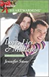 Love, Lies & Mistletoe by Jennifer Snow