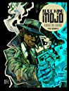 Blue Hand Mojo: Dust to Dust (#1)