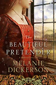 The Beautiful Pretender (A Medieval Fairy Tale, #2)
