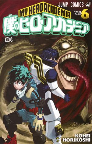 僕のヒーローアカデミア 6 [Boku No Hero Academia 6]