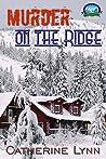 Murder on the Ridge (Hemlock Ridge Mysteries Book 2)