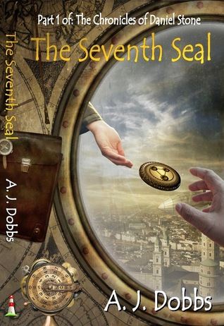 The Seventh Seal (The Chronicles of Daniel Stone, #1)