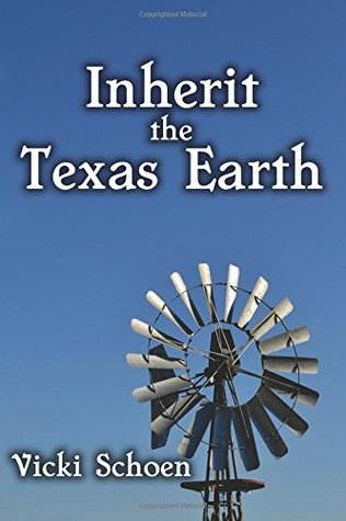 Inherit The Texas Earth