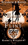 Hard as Flint (Karma's Witches, #7)