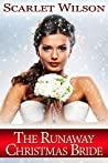 The Runaway Christmas Bride (Christmas Brides #1)