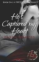 He's Captured My Heart (Captured #1)