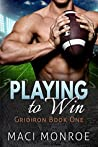 Playing to Win (Gridiron, #1)