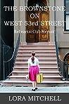 THE BROWNSTONE ON WEST 53RD STREET: Rehearsal Club Memoir