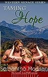 Taming Hope (Western Menage Series Book 3)