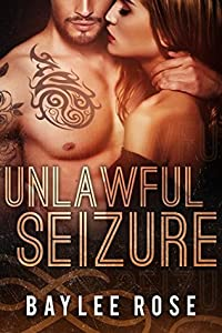 Unlawful Seizure (Filthy Florida Alphas #1)