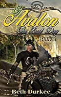 The Last Day of Avalon (The Legend of Lord Randall Castle Book 1)