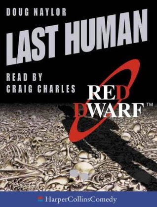 Last Human Red Dwarf 3 By Doug Naylor