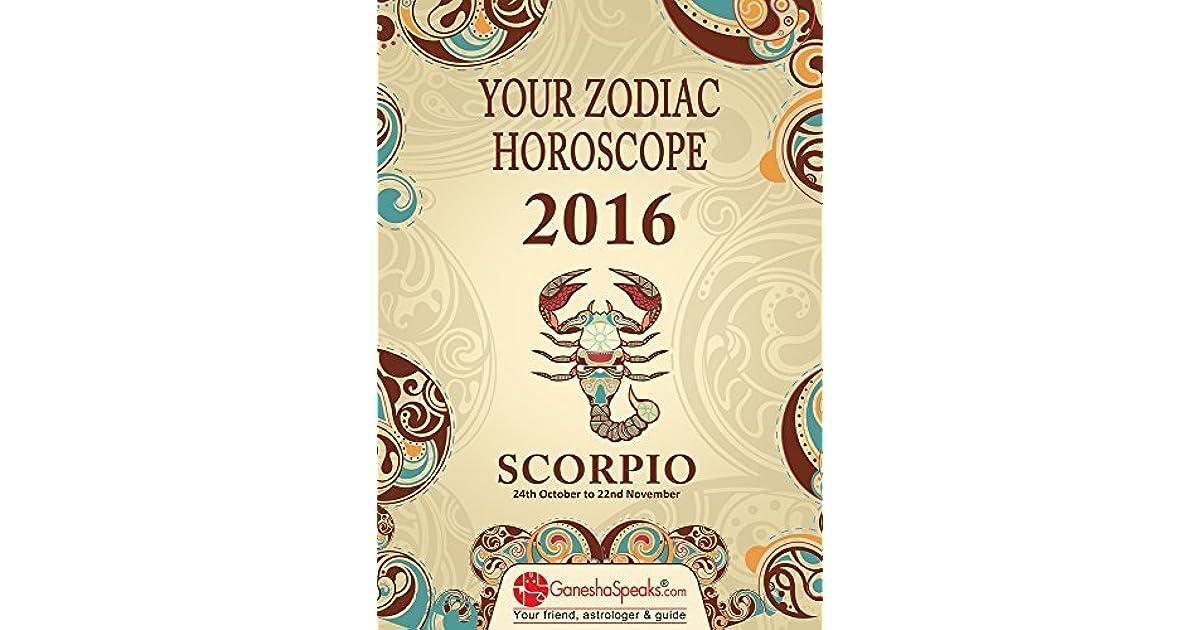 SCORPIO - Your Zodiac Horoscope 2016 by The GaneshaSpeaks Team