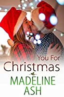 You for Christmas (Rags to Riches, #3)