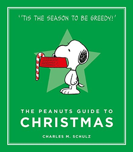 The Peanuts Guide to Christmas: Peanuts Guide to Life