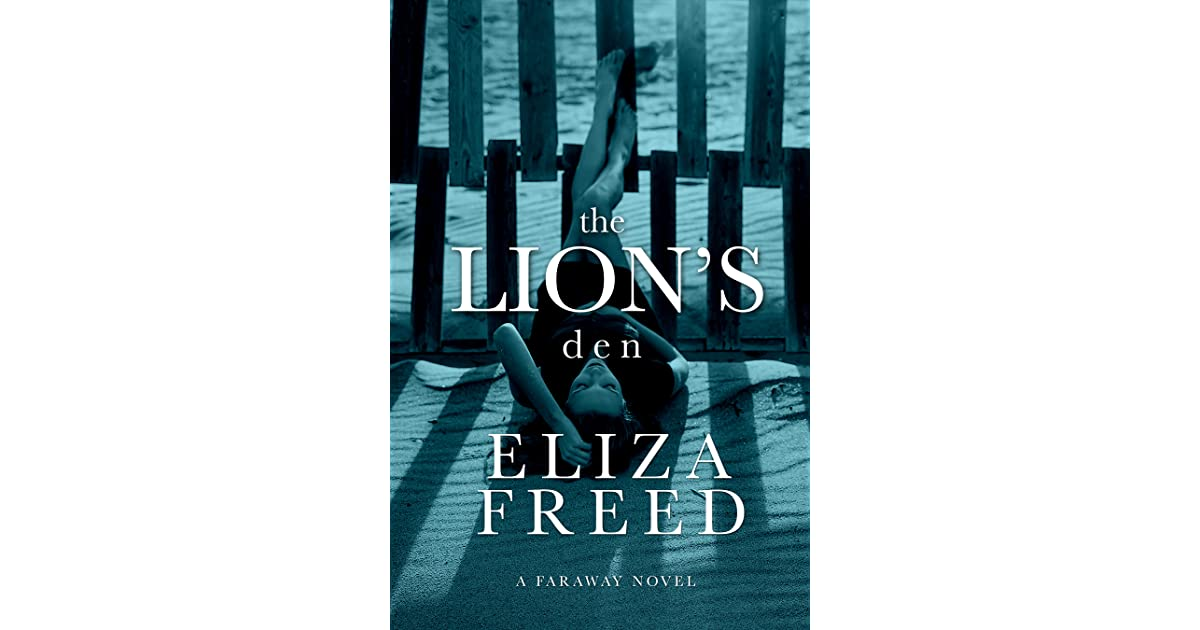 The Lions Den Faraway 2 By Eliza Freed
