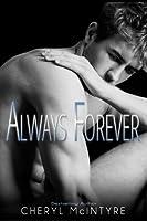 Always Forever (Sometimes Never) (Volume 4)