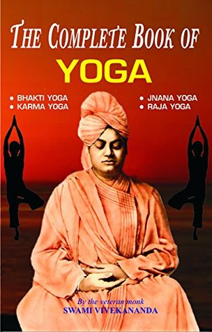 The Complete Book Of Yoga By Swami Vivekananda