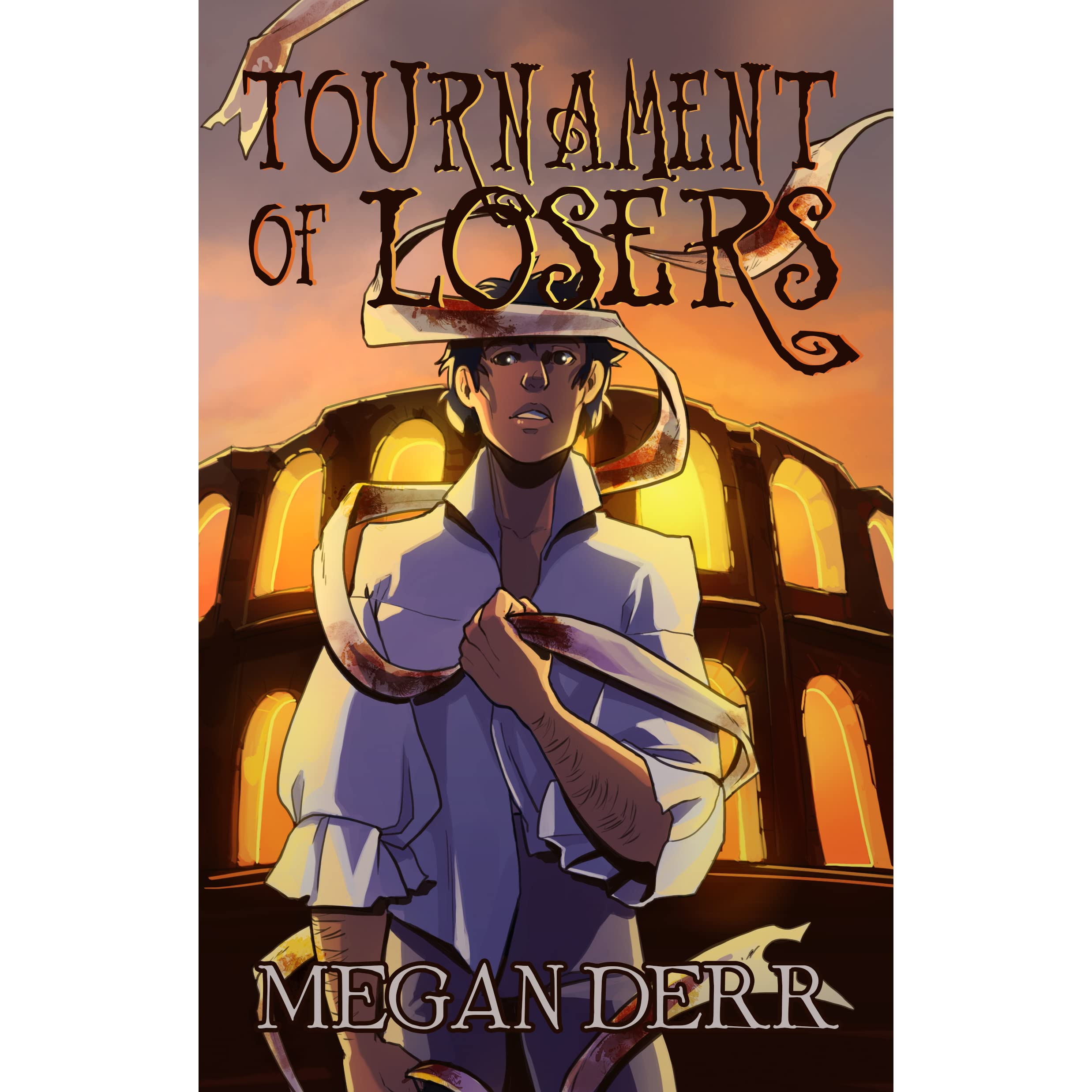 Tournament Of Losers By Megan Derr