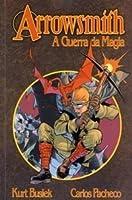 Arrowsmith A Guerra da Magia