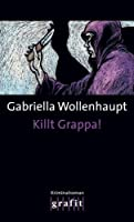 Killt Grappa!: Maria Grappas 7. Fall