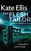 The Flesh Tailor: Wesley Peterson Book 14