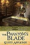 The Phantom's Blade (The Sword of the Dragon Book 4)