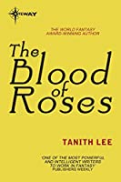 The Blood of Roses