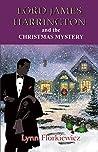 Lord James Harrington and the Christmas Mystery (Lord James Harrington #5)