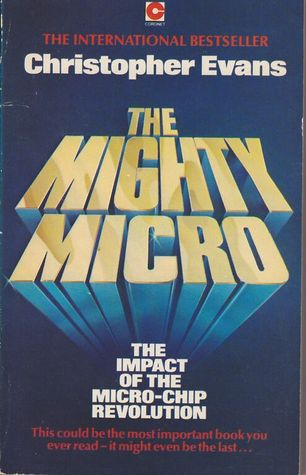 The Mighty Micro by Christopher Riche Evans
