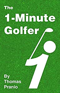 The 1-Minute Golfer