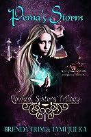 Pema's Storm (Rowan Sisters' Trilogy, Book 1)