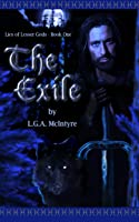 The Exile - Lies of Lesser Gods Book One (An Epic Fantasy Adventure Series)