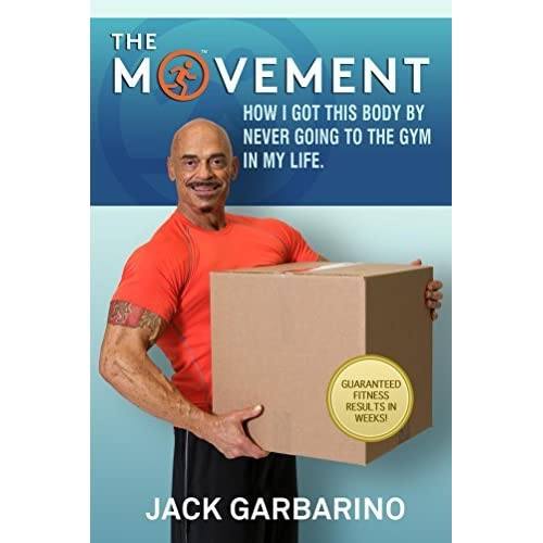 The Movement: How I got this body by never going to the gym