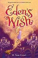 Eden's Wish (Eden of the Lamp)