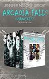 The Arcadia Falls Chronicles Omnibus (Arcadia Falls #1-6)